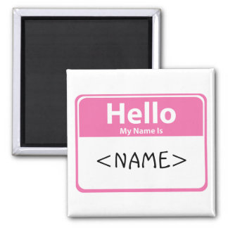 Pink Hello My Name is, <NAME> Magnet
