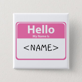 Pink Hello My Name is, <NAME> Pinback Button
