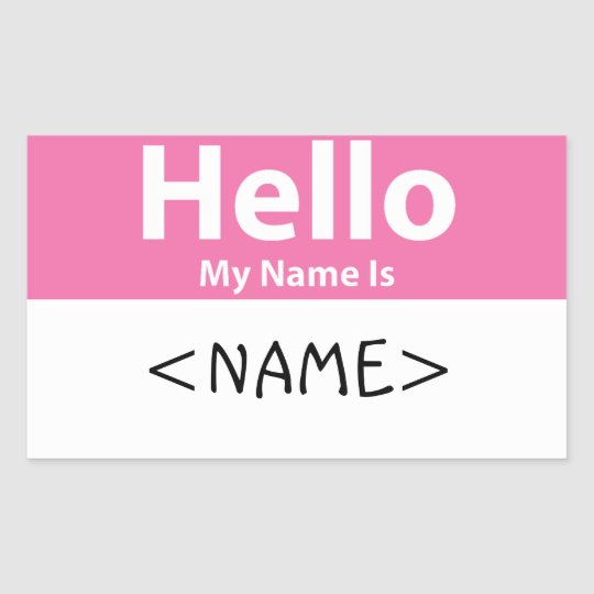 Pink Hello My Name Is NAME Rectangular Sticker