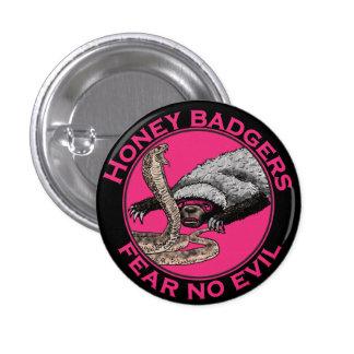 Pink Honey Badgers 'fear no evil' Pinback Button