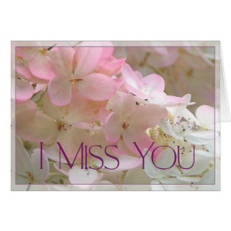 Pink Hydrangea -  I Miss You Card