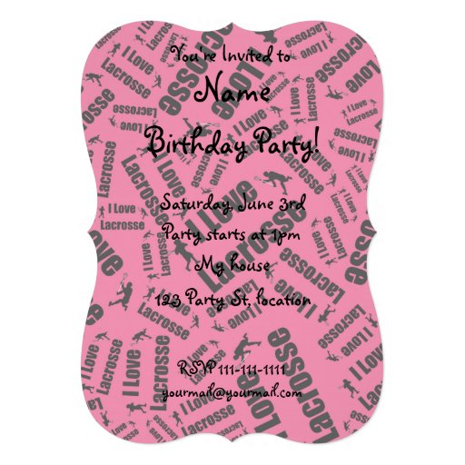 Pink I love lacrosse Personalized Invitations