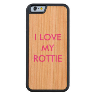 Pink I Love My Rottie iphone 6 Phone Case