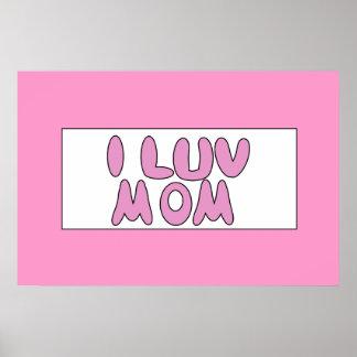 Pink I Luv Mom Sign