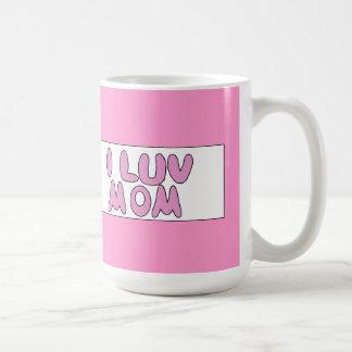 Pink I Luv Mom Sign Coffee Mug