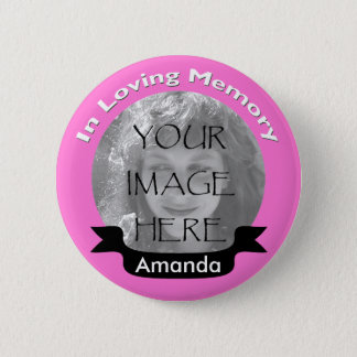 Pink In Loving Memory Photo Button