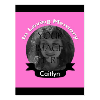 Pink In Loving Memory Photo Postcard