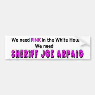 Pink In the White House Bumper Sticker