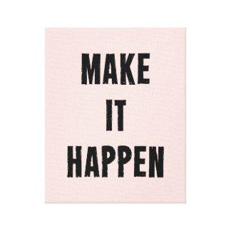 Pink Inspirational Make It Happen Canvas Print