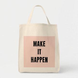 Pink Inspirational Make It Happen Tote Bag