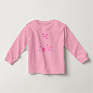 PINK Is My Size Toddler T-shirt
