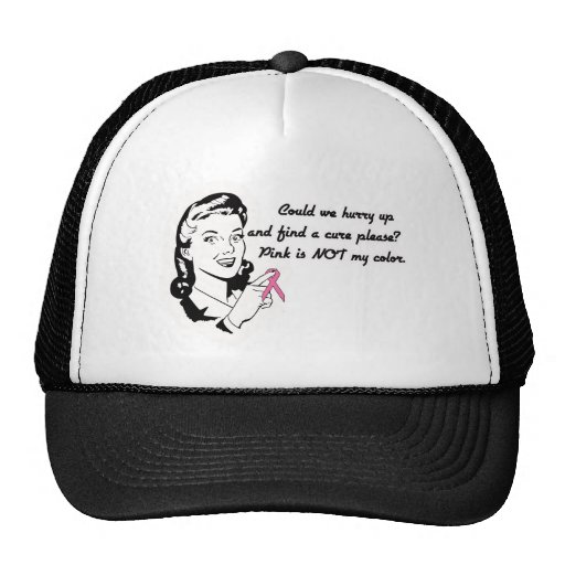 Pink is Not My Color! Trucker Hat