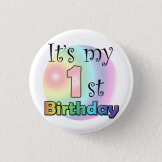 Pink It's my 1st Birthday Button