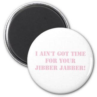Pink Jibber Jabber Magnet