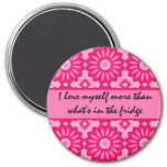 Pink kaleidoscope dieting loving affirmation 3 inch round magnet