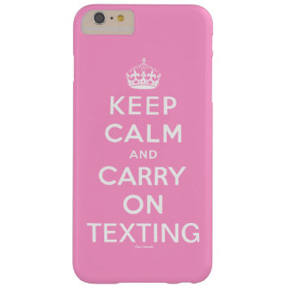 Pink Keep Calm and Carry On Texting Barely There iPhone 6 Plus Case