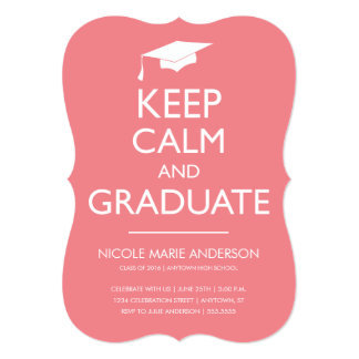 Pink Keep Calm and Graduate Invitation