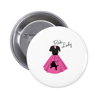 Pink Lady Pinback Button