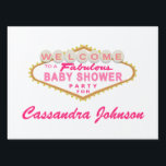 "Pink Las Vegas Sign Baby Shower Party Sign<br><div class=""desc"">This cute Pink Las Vegas Baby Shower Sign design features the words &quot;Welcome to a Fabulous Baby Shower Party&quot; on a pink Las Vegas style sign.