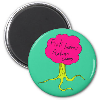 Pink leaves, Autumn comes 2 Inch Round Magnet