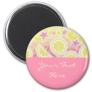 Pink Lemonade 'Your Text' fridge magnet pink