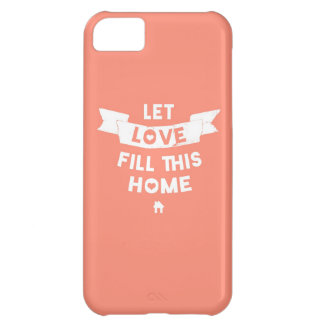 Pink Let Love Fill This Home Old Banner iPhone 5C Cases