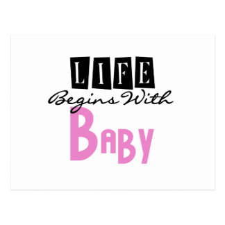 Pink Life Begins with Baby Postcard