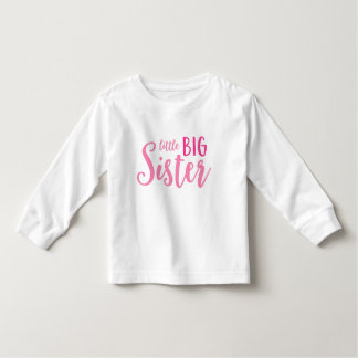 Pink Little Big Sister Toddler Long Sleeve Tee
