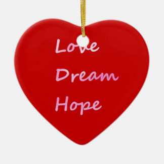 Pink Love, Dream, Hope Red Heart Ornament