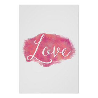Pink Love Inspirational Watercolor Quote Poster