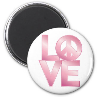 Pink LOVE=Peace Magnet