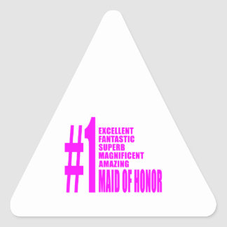 Pink Maids of Honor : Number One Maid of Honor Triangle Stickers