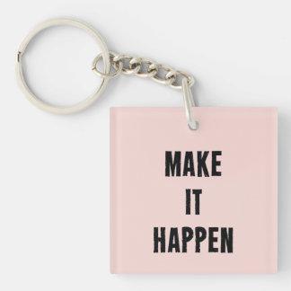 Pink Make It Happen Inspirational Keychain