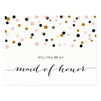 Pink Modern Confetti Will You Be My Maid of Honor Postcard