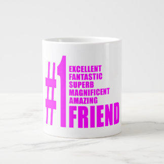 Pink Modern Friends : Number One Friend Giant Coffee Mug