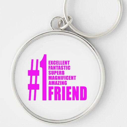 Pink Modern Friends : Number One Friend Silver-Colored Round Keychain