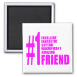 Pink Modern Friends : Number One Friend 2 Inch Square Magnet