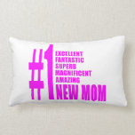 Pink Modern New Moms  Number One New Mom Throw Pillows
