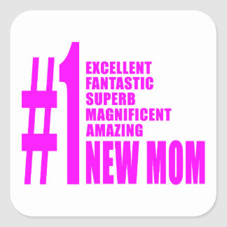 Pink Modern New Moms  Number One New Mom Square Sticker