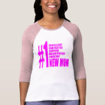 Pink Modern New Moms  Number One New Mom Tshirts