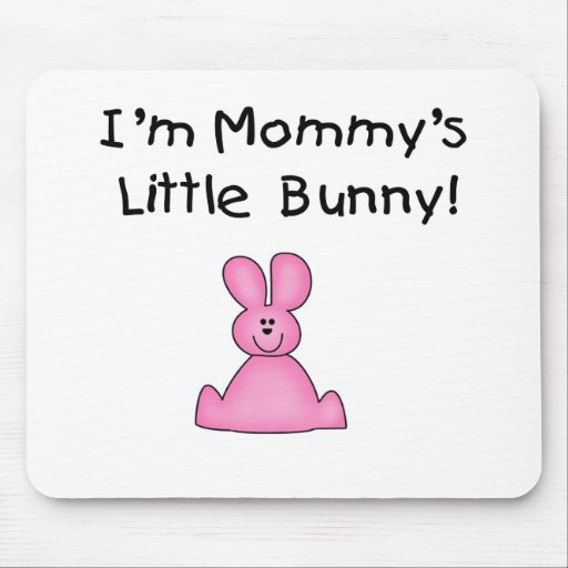Pink Mommy's Little Bunny Tshirts and Gifts Mousepad