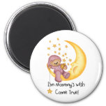 Pink Mommy's Wish Come True Refrigerator Magnet
