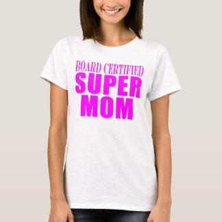 Pink Moms Birthdays & Christmas : Super Mom T-Shirt