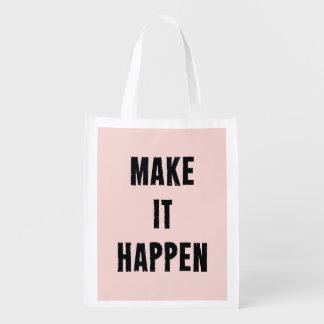 Pink Motivational Make It Happen Grocery Bag