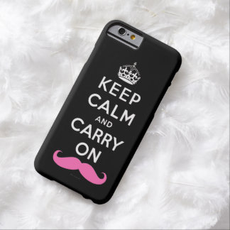 Pink Mustache Keep Calm and Carry On Barely There iPhone 6 Case