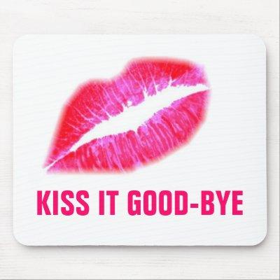 pink_my_lips_kiss_it_good_bye_mousepad-p144135998257883055envq7_400.jpg