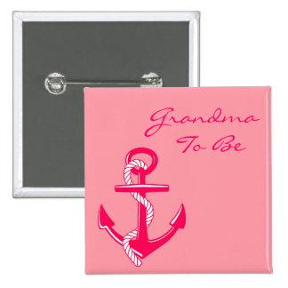 Pink Nautical Grandma To Be Anchor Pin