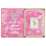Pink Never let anyone dull your sparkle Quote iPad Air Cases
