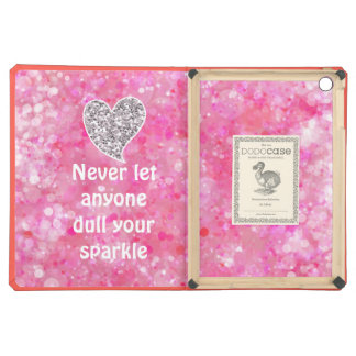 Pink Never let anyone dull your sparkle Quote iPad Air Covers
