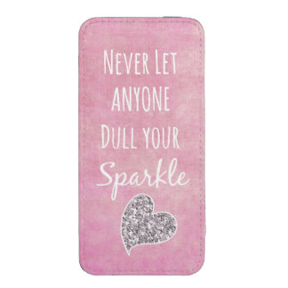 Pink Never let anyone dull your sparkle Quote iPhone SE/5/5s/5c Pouch